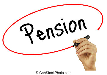 Man Hand writing Pension with black marker on visual screen....