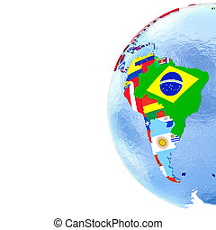 South America on political globe with flags - South America...