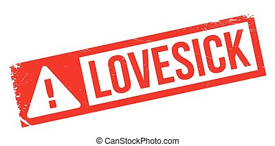 Lovesick rubber stamp. Grunge design with dust scratches....