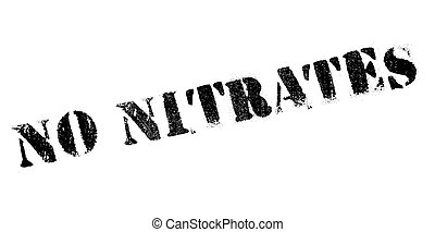 No Nitrates rubber stamp. Grunge design with dust scratches....