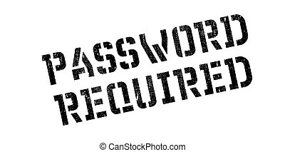 Password Required rubber stamp. Grunge design with dust...