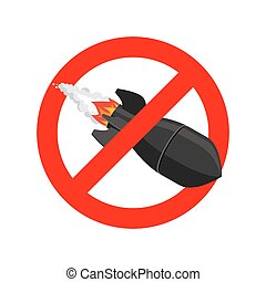 Stop bombing. Bomb is forbidden. Ban air torpedo