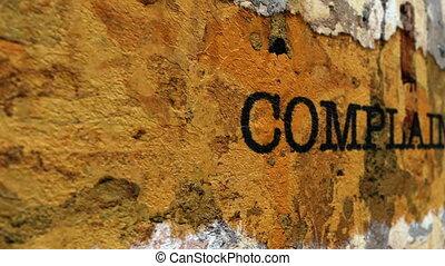 Complaint grunge concept