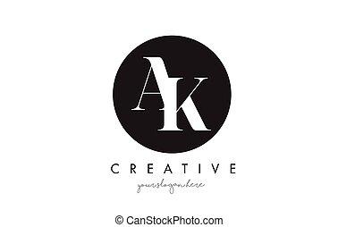 AK Letter Logo Design with Black Circle and Serif Font. - AK...