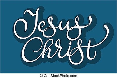vector text Jesus Christ on blue background. Calligraphy...