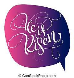 he is risen text on red background. Calligraphy lettering Vector illustration EPS10