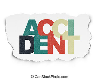 Insurance concept: Accident on Torn Paper background -...