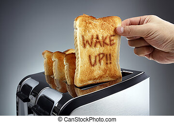 Wake up toasted bread in a toaster - Good morning wake up...
