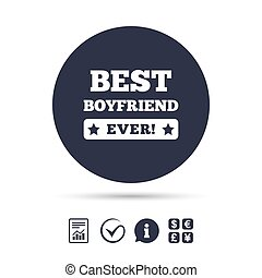 Best boyfriend ever sign icon. Award symbol. Exclamation...