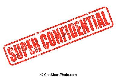 SUPER CONFIDENTIAL red stamp text