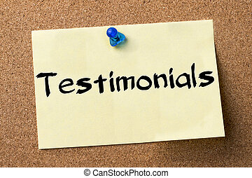 Testimonials - adhesive label pinned on bulletin board -...