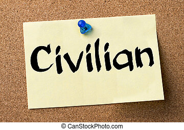 Civilian - adhesive label pinned on bulletin board -...