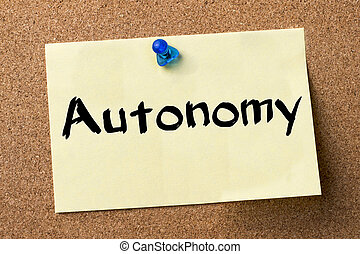 Autonomy - adhesive label pinned on bulletin board -...