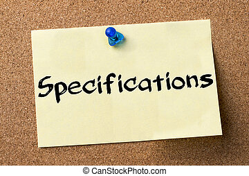 Specifications - adhesive label pinned on bulletin board -...
