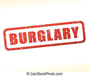 burglary red text stamp - Illustration of burglary red text...