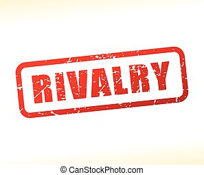 rivalry red text stamp - Illustration of rivalry red text...