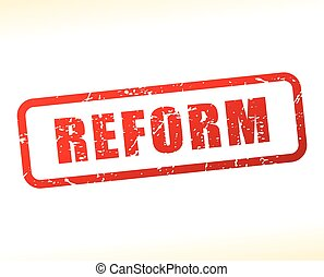 reform red text stamp - Illustration of reform red text...