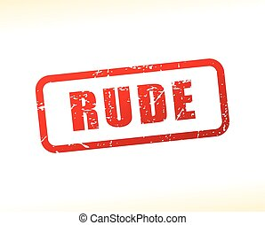 rude red text stamp - Illustration of rude red text stamp