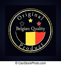 Gold grunge stamp with the text Belgian quality and original product. Label contains Belgian flag.