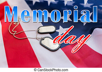 memorial day words over american flag and dog tags -...