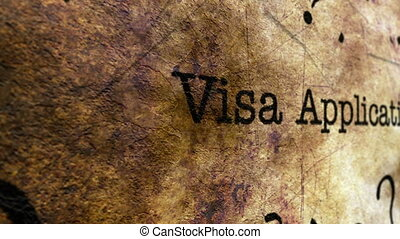 Visa application grunge concept