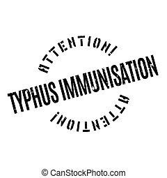 Typhus Immunisation rubber stamp. Grunge design with dust...