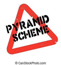 Pyramid Scheme rubber stamp. Grunge design with dust...