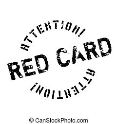 Red Card rubber stamp. Grunge design with dust scratches....