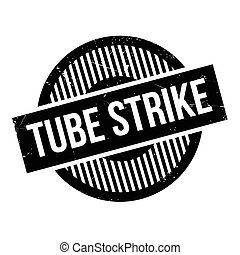 Tube Strike rubber stamp. Grunge design with dust scratches....
