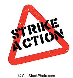 Strike Action rubber stamp. Grunge design with dust...
