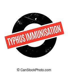 Typhus Immunisation rubber stamp. Grunge design with dust...