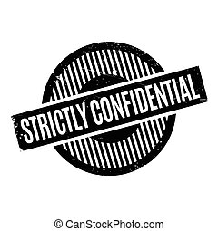 Strictly Confidential rubber stamp. Grunge design with dust...