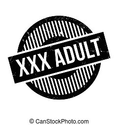 Xxx Adult rubber stamp. Grunge design with dust scratches....