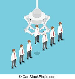 Isometric robotic claw picking up businessman who chosen,...