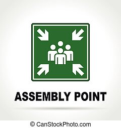 assembly point green sign - Illustration of assembly point...