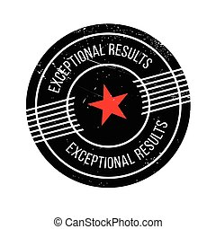 Exceptional Results rubber stamp