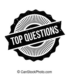 Top Questions rubber stamp. Grunge design with dust...