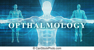 Opthalmology as a Medical Specialty Field or Department