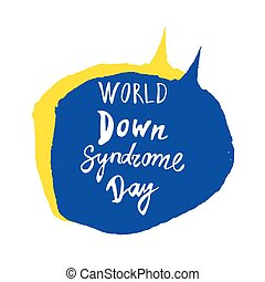 Greeting card of the World Down Syndrome Day. Vector...