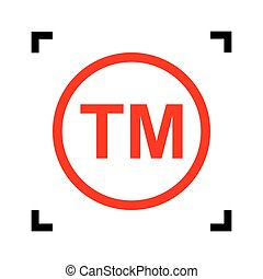 Trade mark sign. Vector. Red icon inside black focus corners...