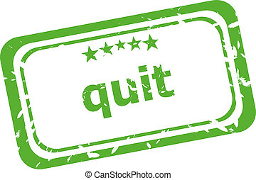 Quit grunge rubber stamp isolated on white background