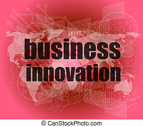 business innovation button on a touch screen interface