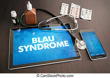 Blau syndrome (cutaneous disease) diagnosis medical concept...