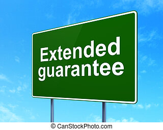 Insurance concept: Extended Guarantee on road sign background