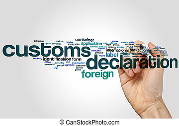 Customs declaration word cloud concept