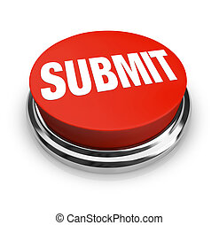 Submit Word on Round Red Button - A red button with the word...
