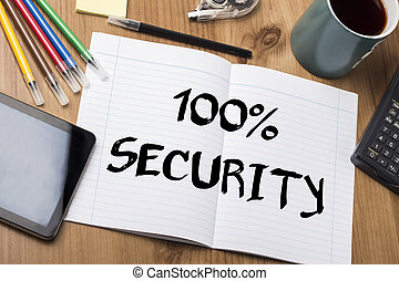 100% SECURITY - Note Pad With Text