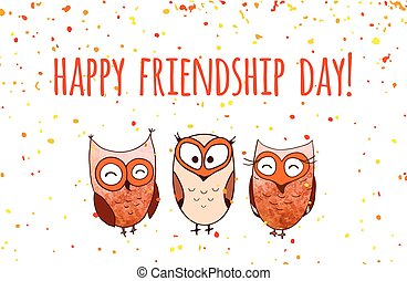 Happy friends enjoying Friendship Day. Vector cartoon hand drawn owls for your design.