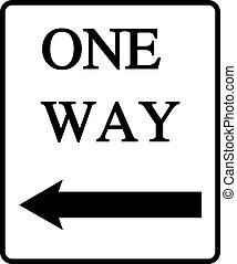 One Way  - One way for traffic