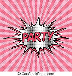 Patry pop art background with explosion effect - Declaration...